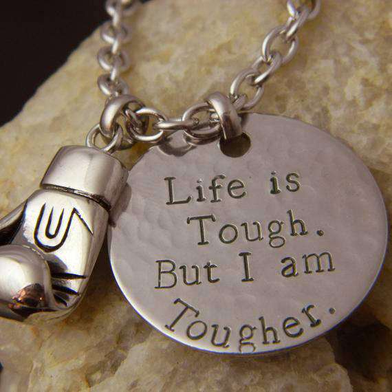 Boxing Glove Life is Tough. But I am Tougher Stainless Steel Necklace